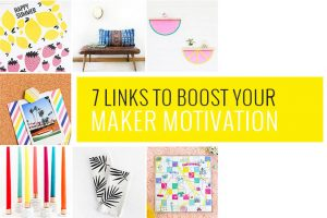 7 DIY Links To Boost Your Maker Motivation | dreamgreendiy.com
