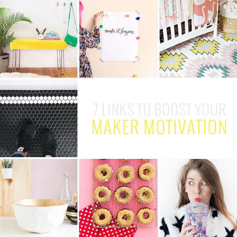 7 DIY Links To Boost Your Maker Motivation | Dream Green DIY