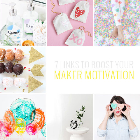 7 DIY Links To Boost Your Maker Motivation