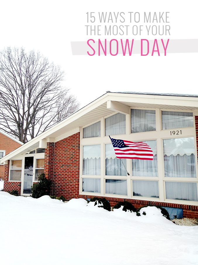 How To Make The Most Of A Snow Day | Dream Green DIY