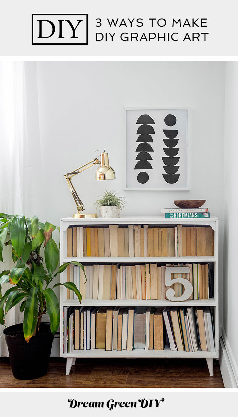3 Ways To Make DIY Graphic Art | dreamgreendiy.com + @orientaltrading