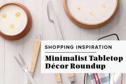 Minimalist Tabletop Décor Roundup