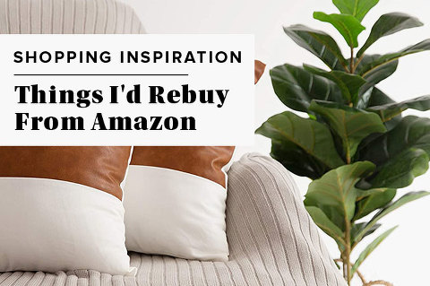 12 Things I'd Rebuy From Amazon